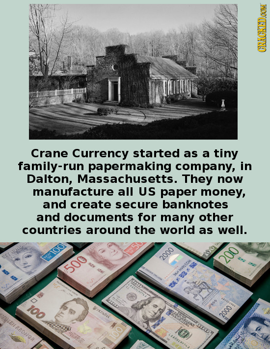 CRACKEDOON Crane Currency started as a tiny family-run papermaking company, in Dalton, Massachusetts. They now manufacture all US paper money, and cre