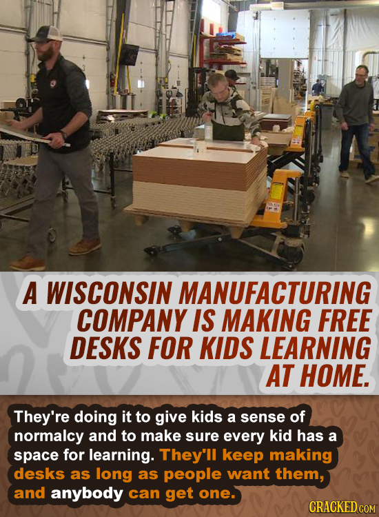 A WISCONSIN MANUFACTURING COMPANY IS MAKING FREE DESKS FOR KIDS LEARNING AT HOME. They're doing it to give kids a sense of normalcy and to make SURE e
