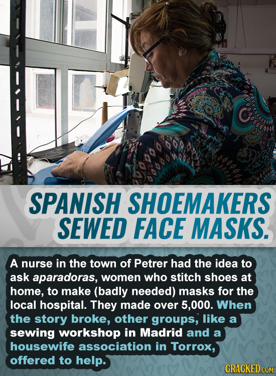 SPANISH SHOEMAKERS SEWED FACE MASKS. A nurse in the town of Petrer had the idea to ask aparadoras, women who stitch shoes at home, to make (badly need
