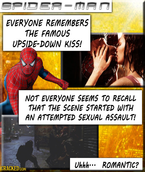 91028-1 EVERYONE REMEMBERS THE FAMOUS UPSIDE-DOWN KISS! NOT EVERYONE SEEMS TO RECALL THAT THE SCENE STARTED WITH AN ATTEMPTED SEXUAL ASSAULT! Uhhh...