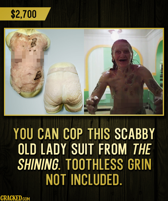 $2,700 YOU CAN COP THIS SCABBY OLD LADY SUIT FROM THE SHINING. TOOTHLESS GRIN NOT INCLUDED.