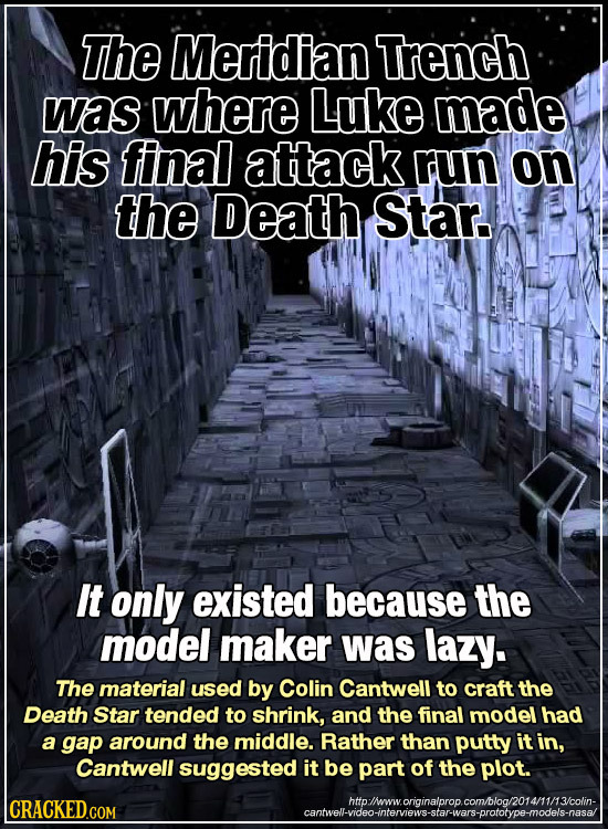 The Meridian Trench was where Luke made his final attack run on the Death Star. It only existed because the model maker was lazy. The material used by