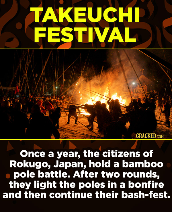 15 Amazing Festivals You Wish You Could Celebrate Right Now - Once a year, the citizens of Rokugo, Japan, hold a bamboo pole battle. After two rounds,