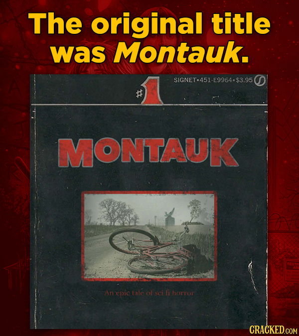 The original title was Montauk. SIGNET.451-E9964-$3.950 MONTAUK An epic tale of sci fi horror CRACKED.COM