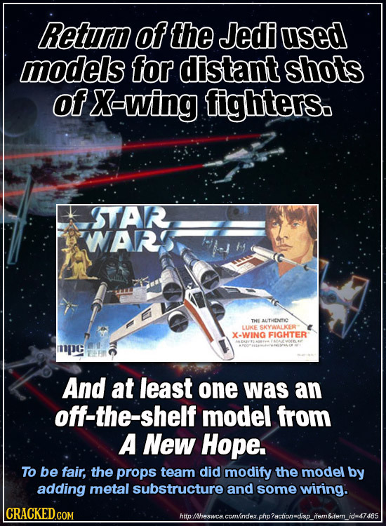 Return of the Jedi used models for distant shots of X-wing fighters. STAR WNARS THE AUTIHENTIC LUKE SKYWALKER X-WING FIGHTER mpe And at least one was
