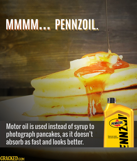 MMMM... PENNZOIL. Motor Oil is used instead of to PENNZOIL ANNE syrup photograph pancakes, as it doesn't absorb as fast and looks better.
