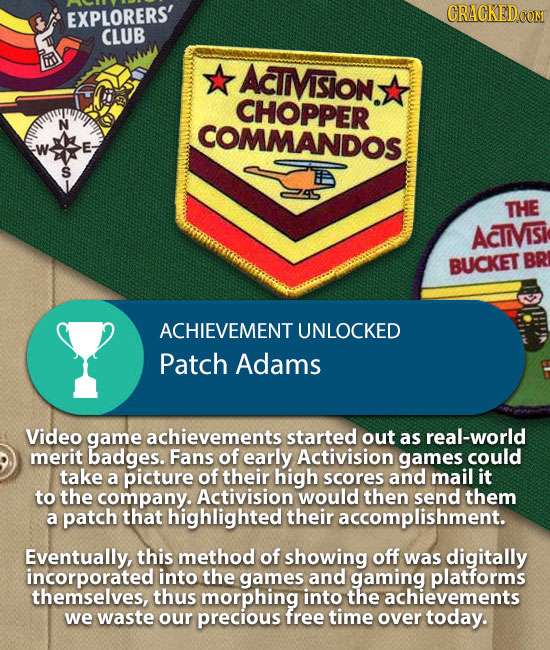 EXPLORERS' CRACKED.COM CLUB ACTMVSION: CHOPPER N COMMANDOS E. S THE ACIIMVISI BUCKET BR ACHIEVEMENT UNLOCKED Patch Adams Video game achievements start