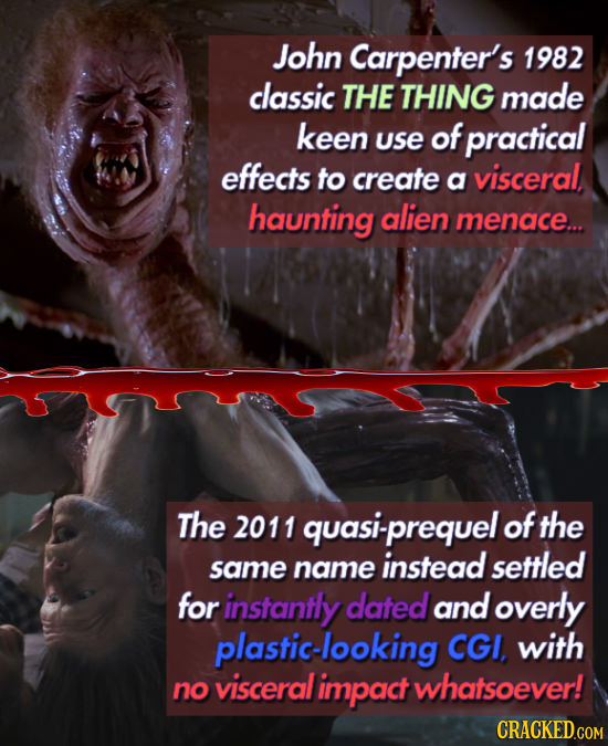 John Carpenter's 1982 classic THE THING made keen use of practical effects to create a visceral, haunting alien menace... The 2011 uasi-prequel of the