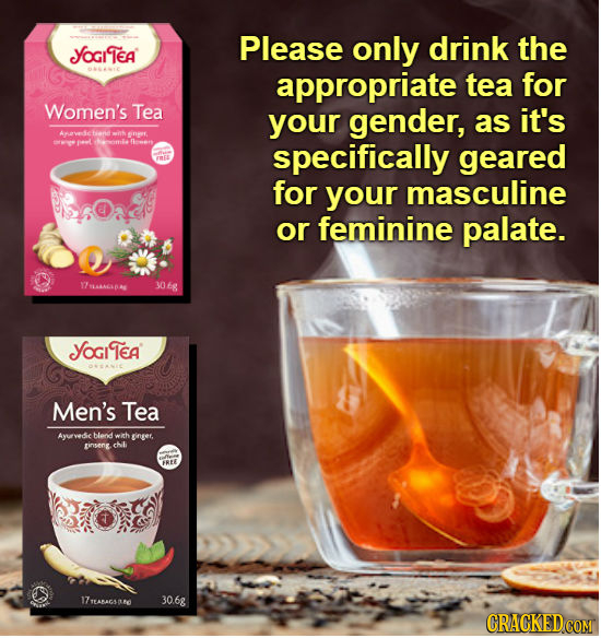 Please only drink the Yogilea appropriate tea for Women's Tea your gender, as it's wink 0 aL Nath fhowen specifically geared for your masculine or fem