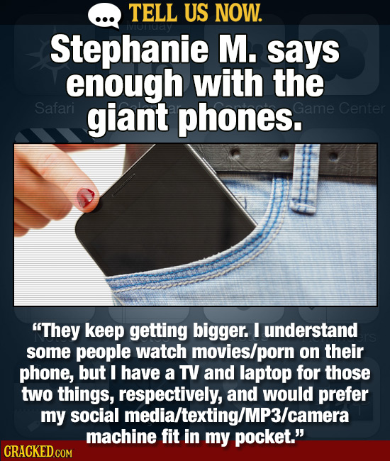 Tell Us Now: The Dumbest Things About Smartphones