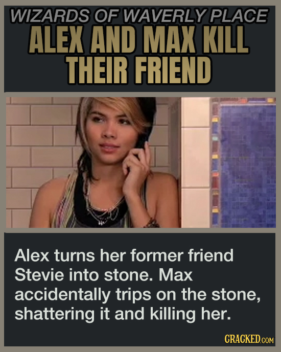 WIZARDS OF WAVERLY PLACE ALEX AND MAX KILL THEIR FRIEND Alex turns her former friend Stevie into stone. Max accidentally trips on the stone, shatterin