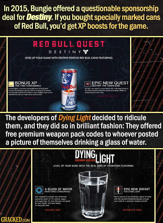 In 2015, Bungie offered a questionable sponsorship deal for Destiny. If you bought specially marked cans of Red Bull, you'd get XP boosts for the game