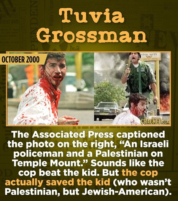 "15 Of The Most Shameful Cases Of False Reporting From The Media - The Associated Press captioned the photo on the right, ""An Israeli policeman and a P"