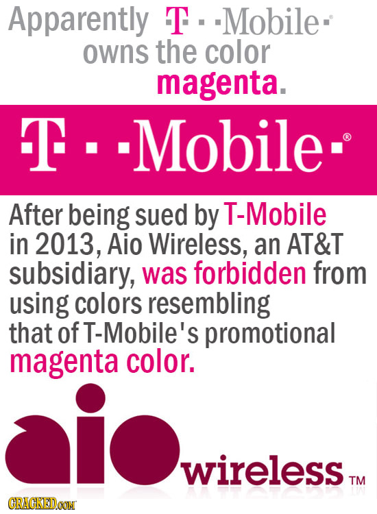 Apparently T.-Mobile owns the color magenta. F -Mobile- I I After being sued by T-Mobile in 2013, Aio Wireless, an AT&T subsidiary, was forbidden from