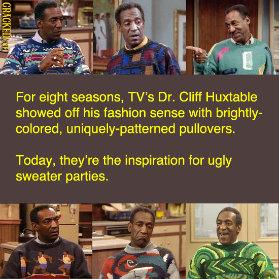 For eight seasons, TV's Dr. Cliff Huxtable showed off his fashion sense with brightly- colored, uniquely-patterned pullovers. Today, they're the inspi