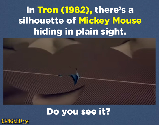 In Tron (1982), there's a silhouette of Mickey Mouse hiding in plain sight. Do you see it?
