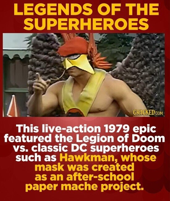 LEGENDS OF THE SUPERHEROES CRACKEDCO COM This action 1979 epic featured the Legion of Doom VS. classic DC superheroes such as Hawkman, whose mask was