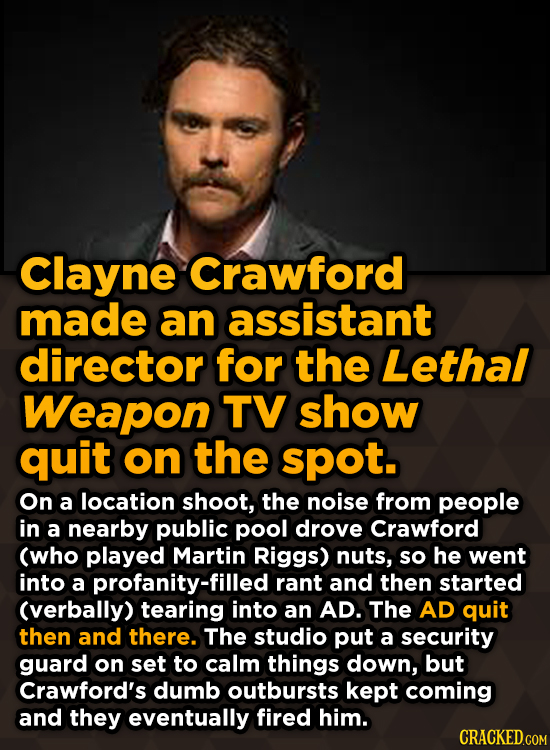 Ridiculous Behind-The-Scenes Stories From Your Favorite Movies And Shows - Clayne Crawford made an assistant director for the Lethal Weapon TV show
