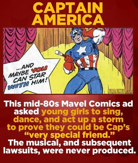 CAPTAIN AMERICA ..AND YOU MAYBE STAR CAN HIM! VOTH CRACKED COM This mid-80s Mavel Comics ad asked young girls to sing, dance, and act up a storm to pr