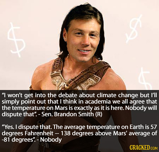 Xt PT I won't get into the debate about climate change but I'll simply point out that think in academia we all agree that the temperature on Mars is