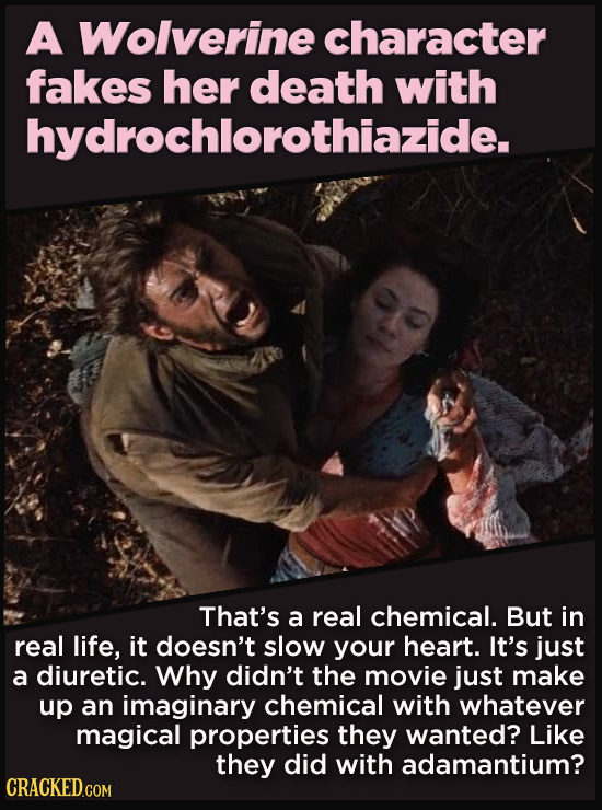 21 Details That Movies And TV Shows Got Exactly Wrong - That's a real chemical. But in real life, it doesn't slow your heart. It's just a diuretic. Wh