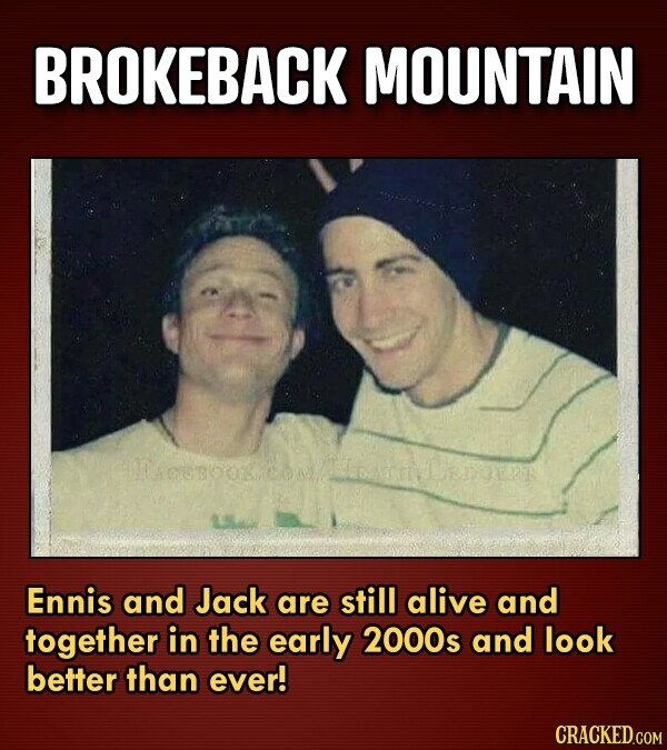 BROKEBACK MOUNTAIN cugookrcooeenor Ennis and Jack are still alive and together in the early 2000s and look better than ever!