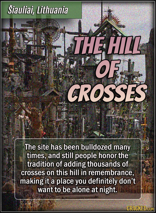 Šiauliai, Lithuania - The hill of crosses - The site has been bulldozed many times, and still people honor the tradition of adding thousands of cross