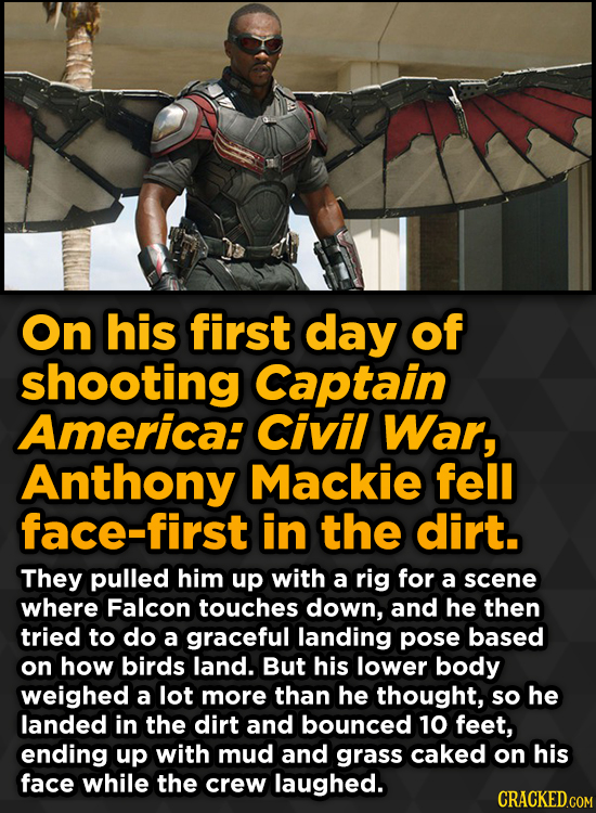 Ridiculous Behind-The-Scenes Stories From Your Favorite Movies And Shows - On his first day of shooting Captain America: Civil War, Anthony Mackie