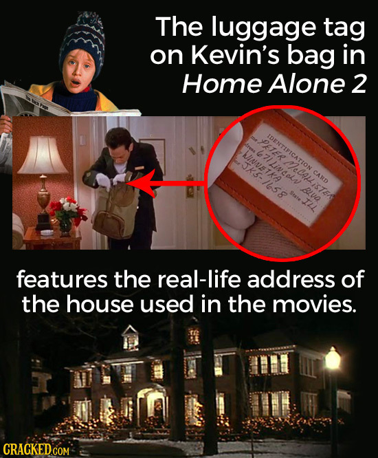 The luggage tag on Kevin's bag in Home Alone 2 IDENTIFICATION PETER dress INNE 6o JJKS. Lincaln TKA CARD 1658 BLVO iSTER State features the real-life