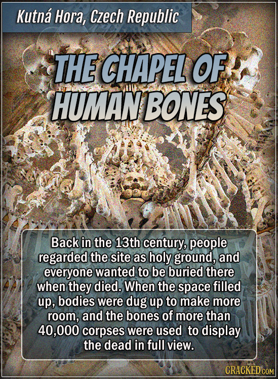 Kutná Hora, Czech Republic - The chapel of human bones - Back in the 13th century, people regarded the site as holy ground, and everyone wanted to be