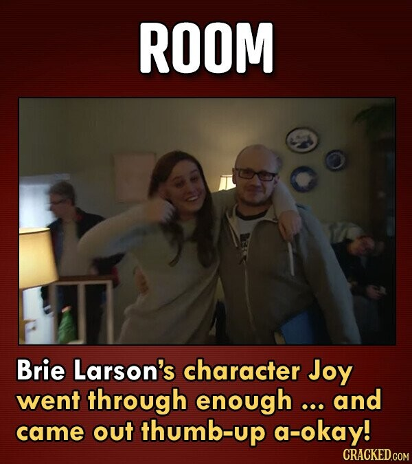 ROOM Brie Larson's character Joy went through enough ... and came out thumb-up a-okay!