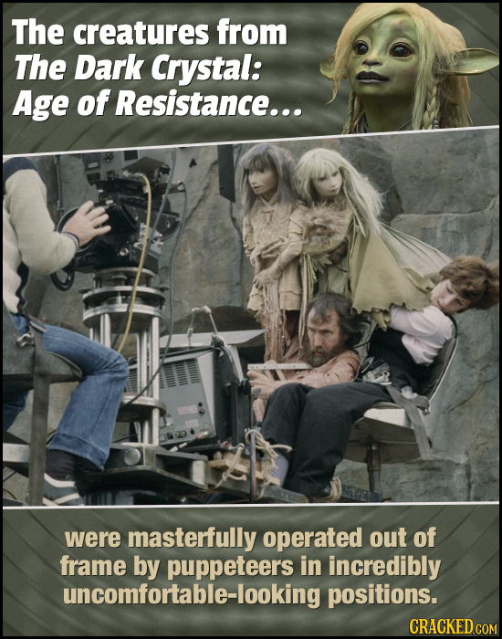 The creatures from The Dark Crystal: Age of Resistance... were masterfully operated out of frame by puppeteers in incredibly uncomfortable-looking pos