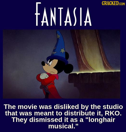 FANTASIA CRACKED.COM The movie was disliked by the studio that was meant to distribute it, RKO. They dismissed it as a longhair musical.