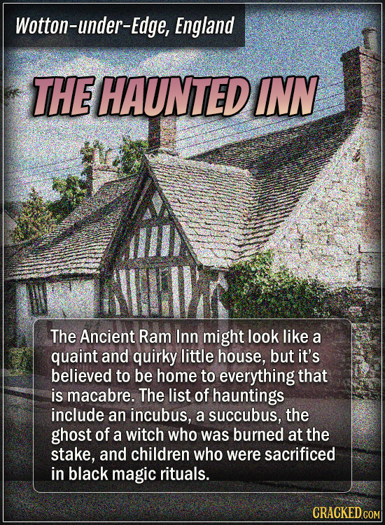 Wotton-under-Edge, England - The haunted Inn - The Ancient Ram Inn might look like a quaint and quirky little house, but it's believed to be home to
