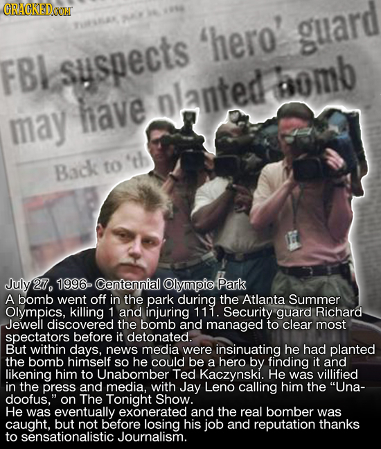 CRACKED CON F hero guard FBI susecTS bomb have nlanted may 'th Back to July 27, 1996- Centennial Olympic Park A bomb went off in the park during the