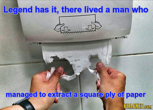 Legend has it, there lived a man who managed to extract a square ply of paper CRACKEDCON